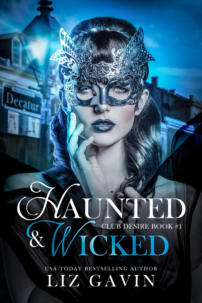 Haunted and wicked